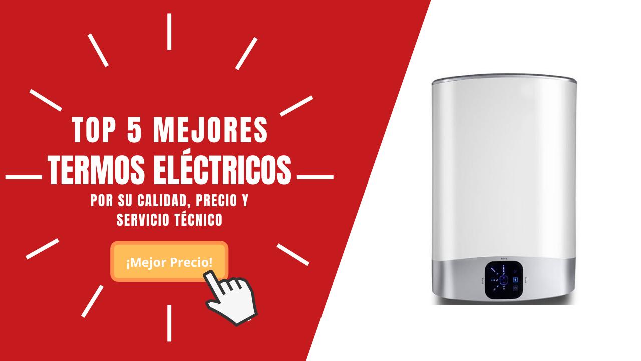 TOP 5 Mejores TERMOS ELÉCTRICOS 2020 por Calidad / PRECIO