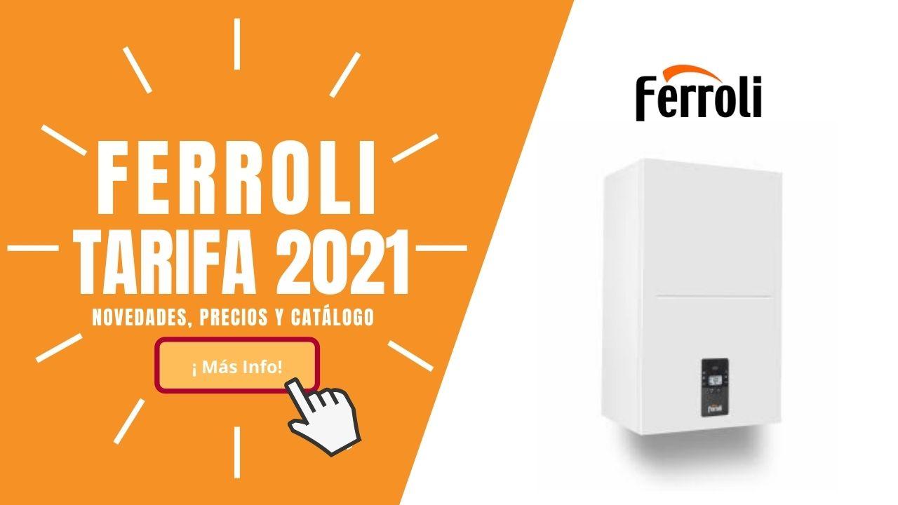 Tarifa de precios Ferroli 2021