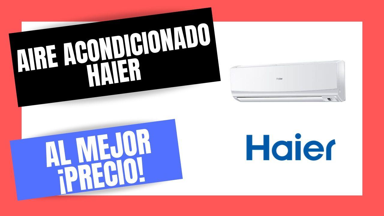 AIRE ACONDICIONADO HAIER EL Mejor PRECIO Online