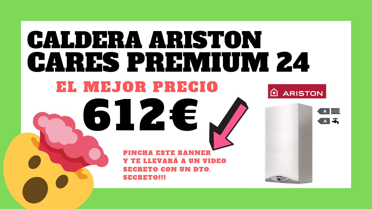 Porqué COMPRAR Caldera ARISTON Cares Premium 24