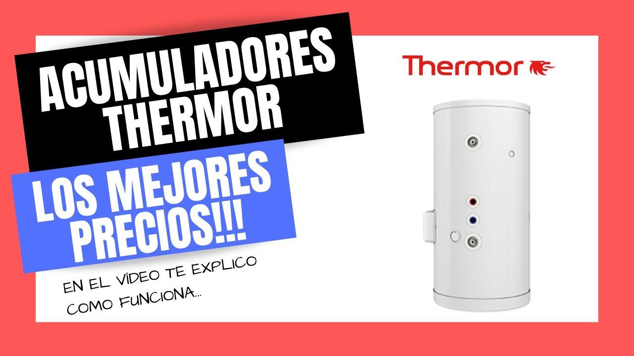 ACUMULADORES DE AGUA THERMOR | Mejor PRECIO Online
