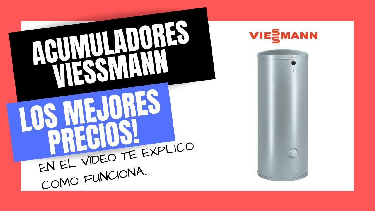 ACUMULADORES DE AGUA VIESSMANN Mejor PRECIO Online