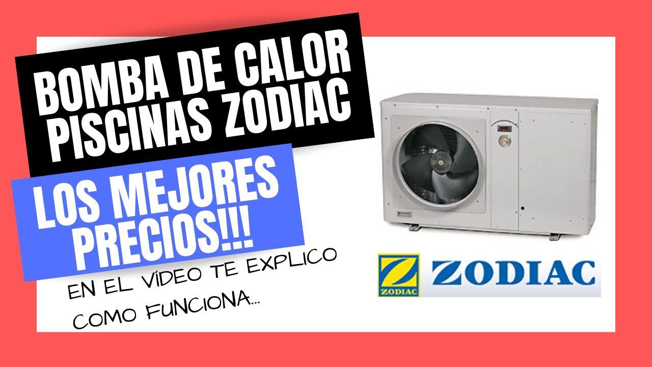 BOMBA DE CALOR PARA PISCINAS ZODIAC Mejor PRECIO Online
