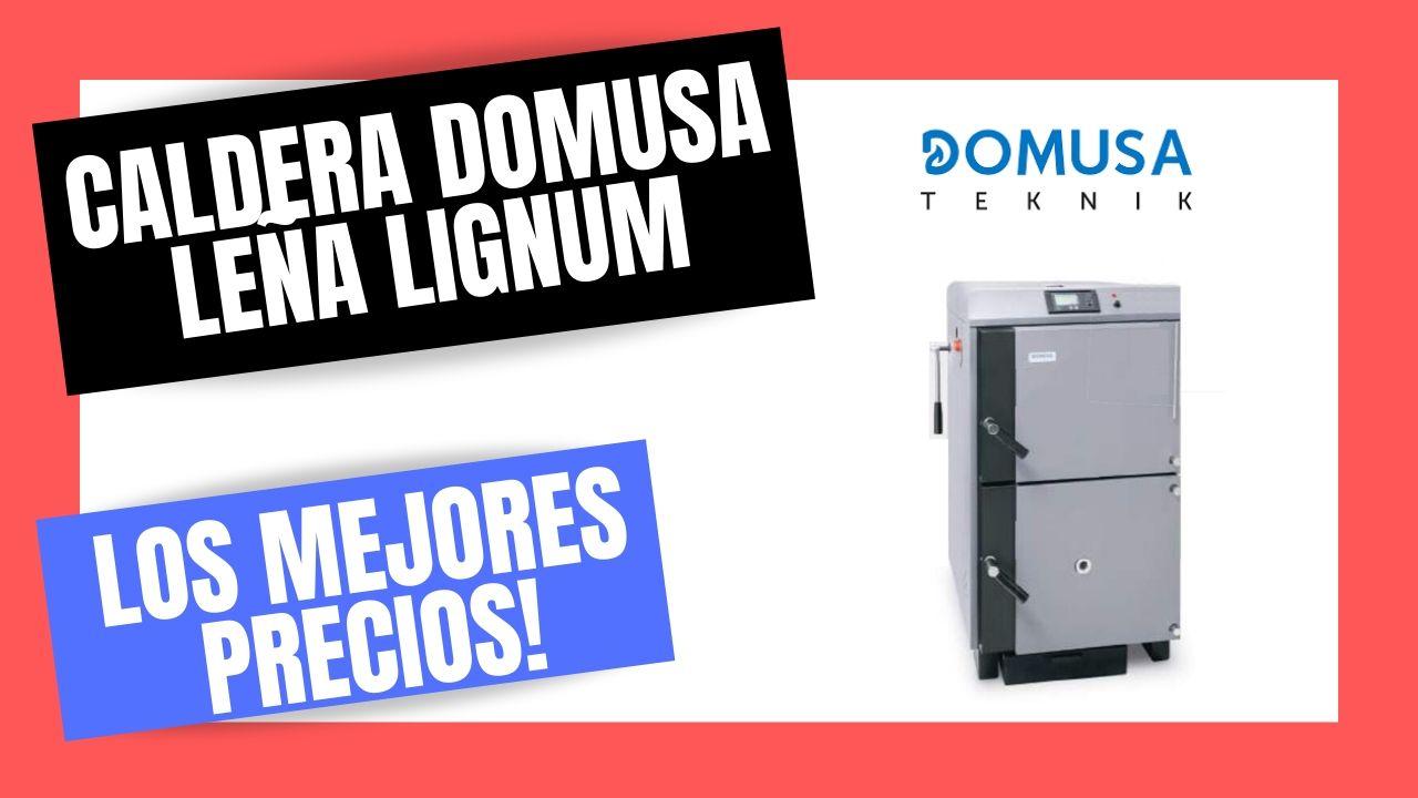 CALDERAS DE LEÑA DOMUSA | El Mejor PRECIO Online