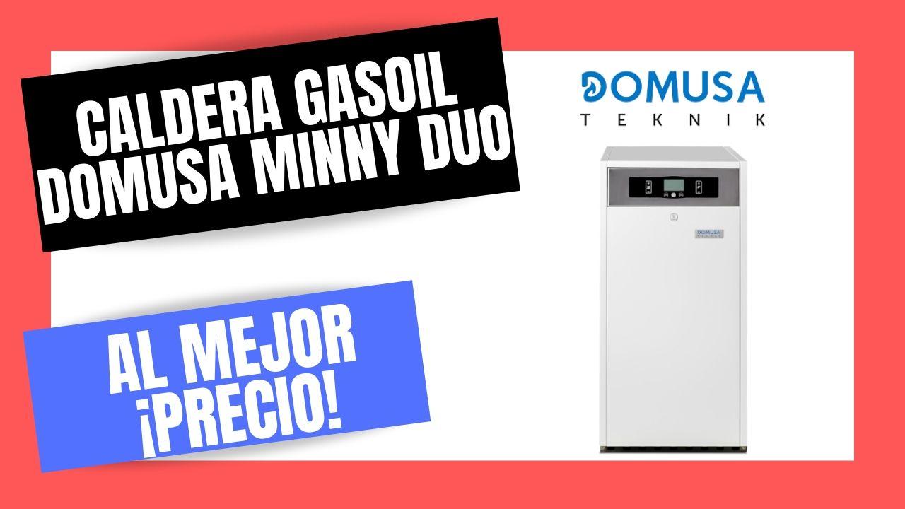 Calderas de Gasoil Domusa | Mejor PRECIO Online