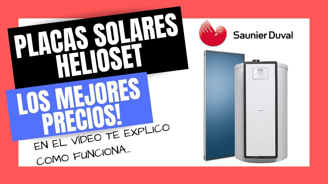 PLACAS SOLARES HELIOSET SAUNIER DUVAL Mejor PRECIO Online