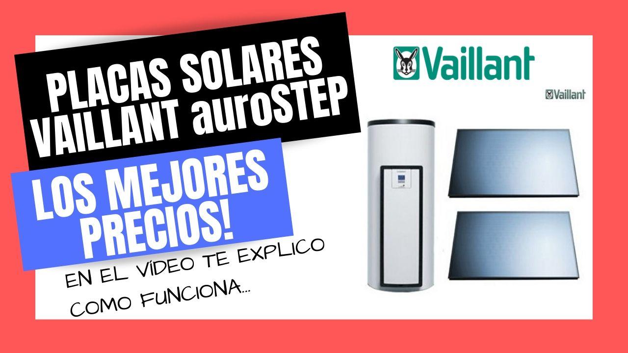 PLACAS SOLARES VAILLANT Mejor PRECIO Online