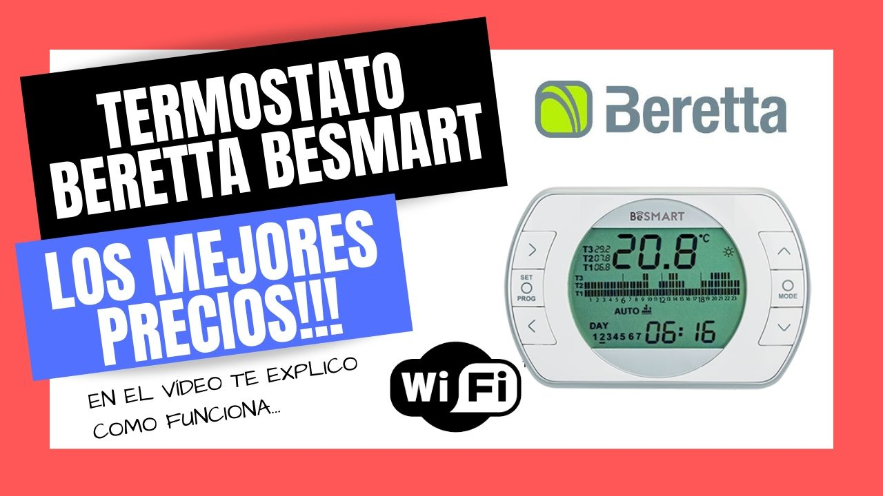 TERMOSTATOS WIFI BERETTA BESMART Mejor PRECIO Online