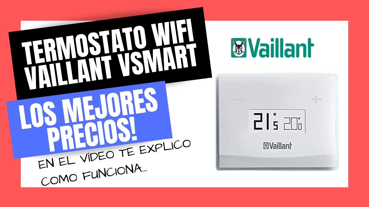 TERMOSTATO WIFI VAILLANT VSMART Mejor PRECIO Online