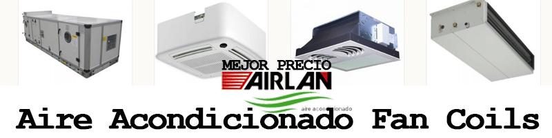 Aire Acondicionado Fan Coils Airlan