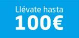 Llevate 100€