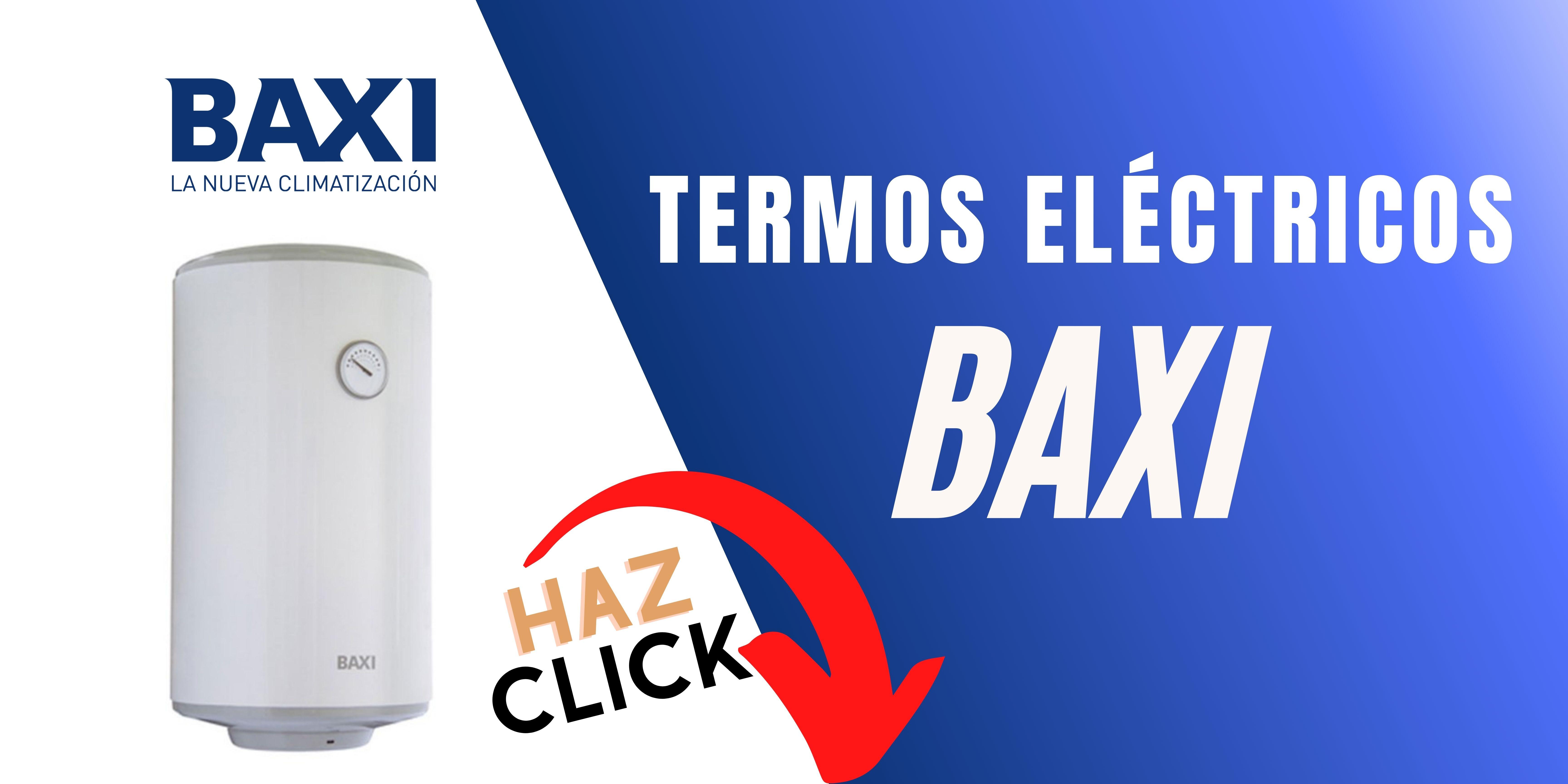 Termo eléctrico Baxi mejor precio online